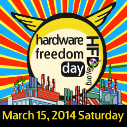 Hardware Freedom Day March 15, 2014 banner